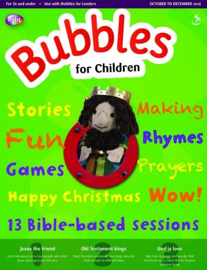 Bubbles for Children October to December 2015