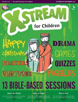 Xstream for Children October to December 2015