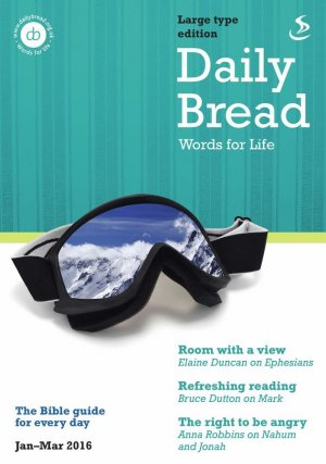Daily Bread January March 2016 Large Print