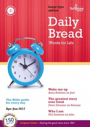 Large Print Daily Bread April June 2017
