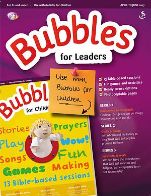 Bubbles for Leaders April June 2017