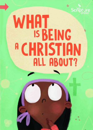 What Is Being a Christian All About Pack of 10