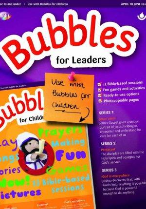 Bubbles for Leaders (April-June 2018)