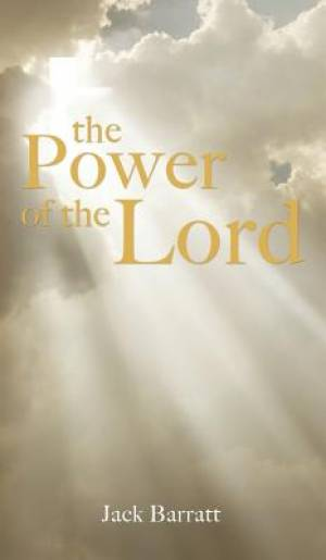 The Power of the Lord