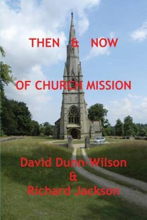Then & Now of Church Mission