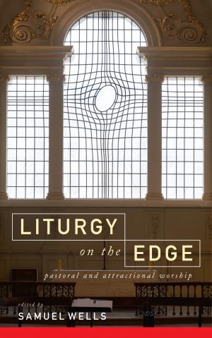 Liturgy on the Edge