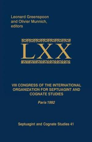 VIII Congress of the International Organization for Septuagint and Cognate Studies