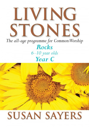 Living Stones : Rocks Year C: