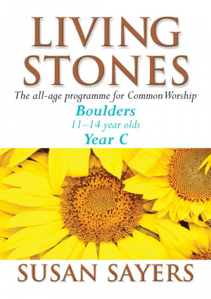 Living Stones : Boulders: Year C