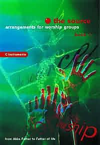 The Source : Bk. 1. Arrangements for Music Groups (E Flat Instruments)