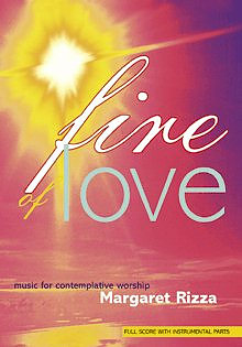 Fire of Love: Full Score with Instrumental Parts