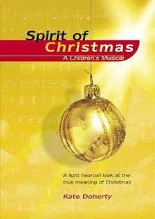 Spirit of Christmas: A Children's Musical