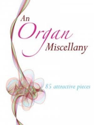 An Organ Miscellany
