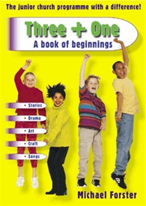 Three + One: A Book of Beginnings