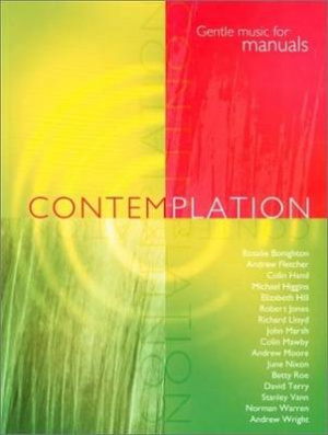 Contemplation Gentle - Music for Manuals