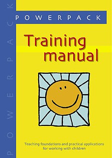 Power Pack Training Manual: Teaching Foundations and Practical Applications for Working with Children