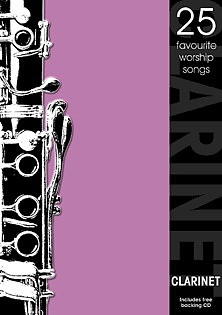 25 Favourite Worship Songs Clarinet with free CD