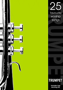25 Favourite worship Songs Trumpet in C plus free CD