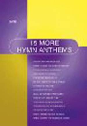 15 More Hymn Anthems - SATB