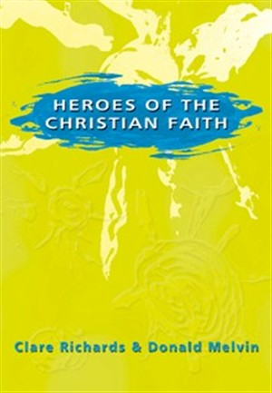 Heros of the Christian Faith paperback