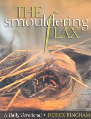 Smouldering Flax, The
