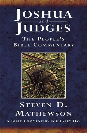 Joshua and Judges: The People's Bible Commentary