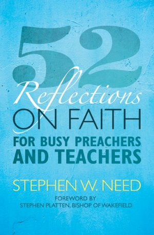 52 Reflections on Faith for Busy Preachers and Teachers