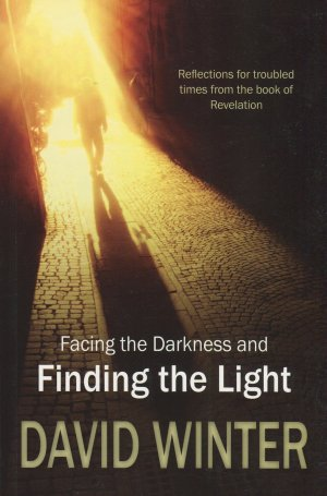 Facing the Darkness and Finding the Light