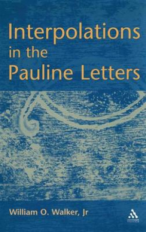 Interpolations in the Pauline Letters