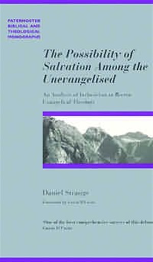 Possibility of Salvation Among the Unevagelised,The