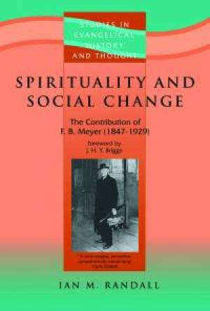 Spirituality and Social Change : the Contribution of F B Meyer