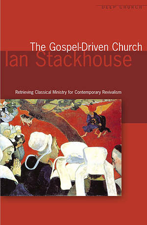 The Gospel Driven Church