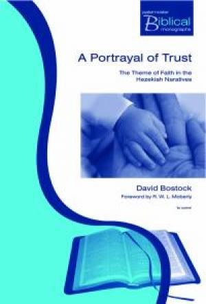 Portrayal of Trust: the Theme of Faith in the Hezekiah Narriatives