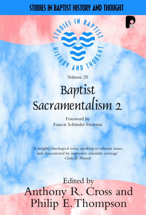Baptist Sacramentalism 2