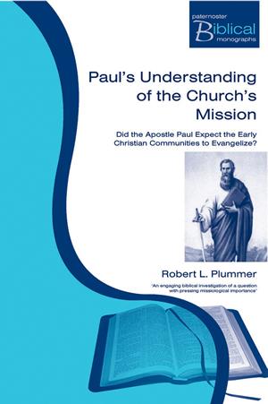 Pauls Understanding Of The Churchs Missi