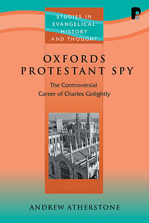 Oxfords Protestant Spy