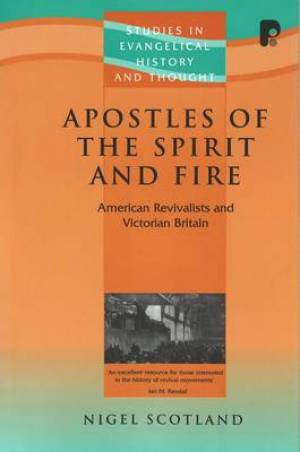 Apostles Of The Spirit And Fire