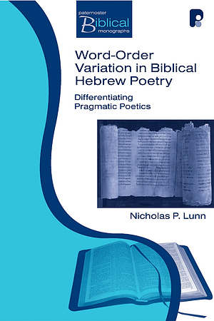 Word Order Variation In Biblical Hebrew