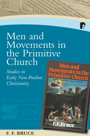 Men And Movements In The Primitive Churc