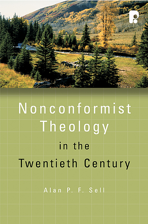 Non Conformist Theology In The 20th Cent