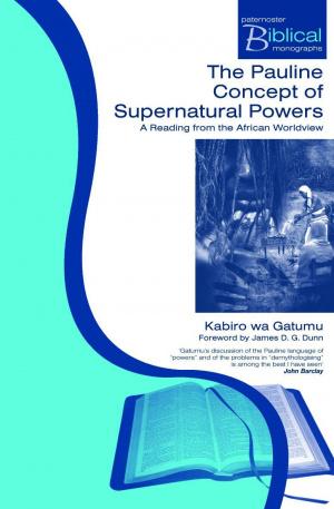 Pauline Concept Of Supernatural Powers P