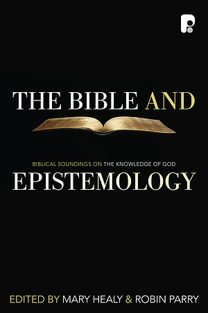 The Bible And Epistemology