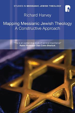 Mapping Messianic Jewish Theology
