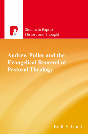 Andrew Fuller And The Evangelical Renewa