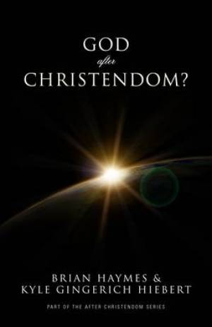 God After Christendom?