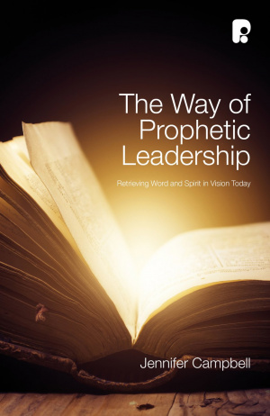 The Way of Prophetic Leadership