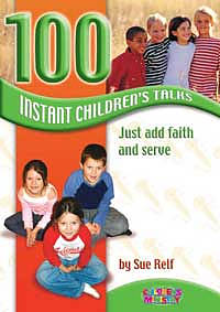 100 Instant Children's Talks