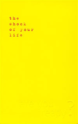 Shock of Your Life Revised Edition