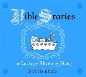 Bible Stories in Cockney Rhyming Slang