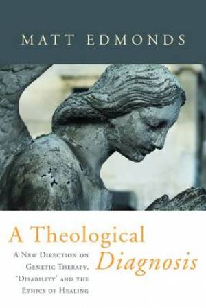 A Theological Diagnosis